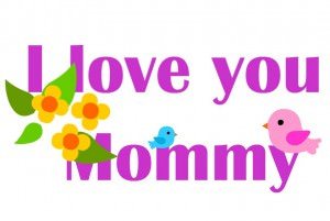 i-love-you-mommy-2